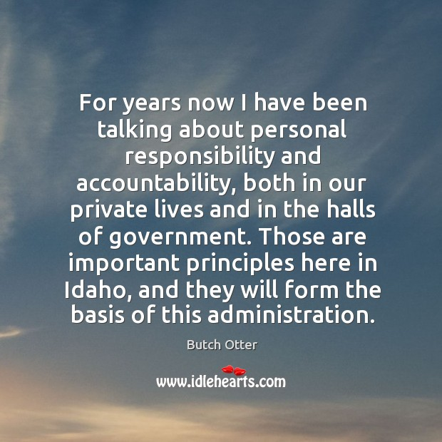 Image, For years now I have been talking about personal responsibility and accountability