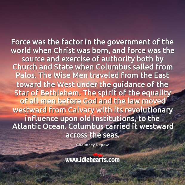 Image, Force was the factor in the government of the world when Christ