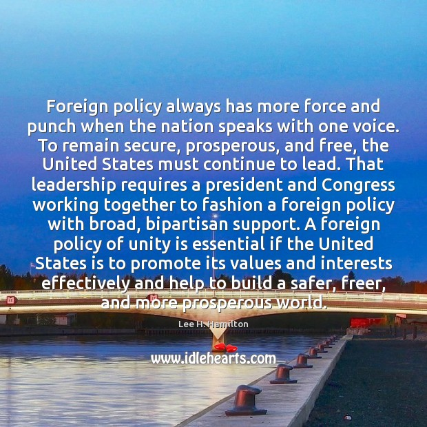 Foreign policy always has more force and punch when the nation speaks Image