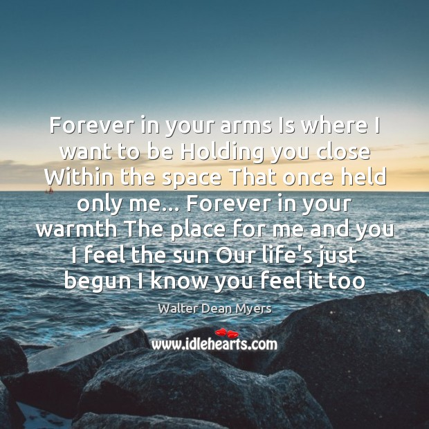Forever in your arms Is where I want to be Holding you Image