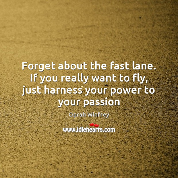 Forget about the fast lane. If you really want to fly, just Image