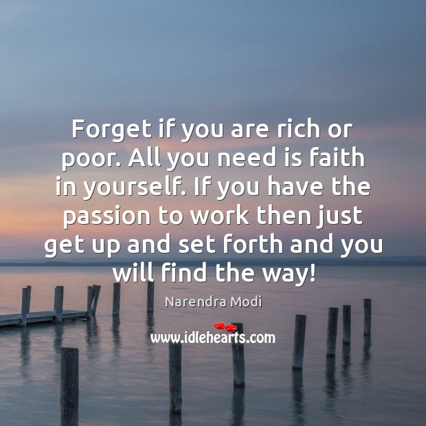Image, Forget if you are rich or poor. All you need is faith