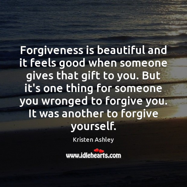 Forgiveness is beautiful and it feels good when someone gives that gift Forgive Yourself Quotes Image