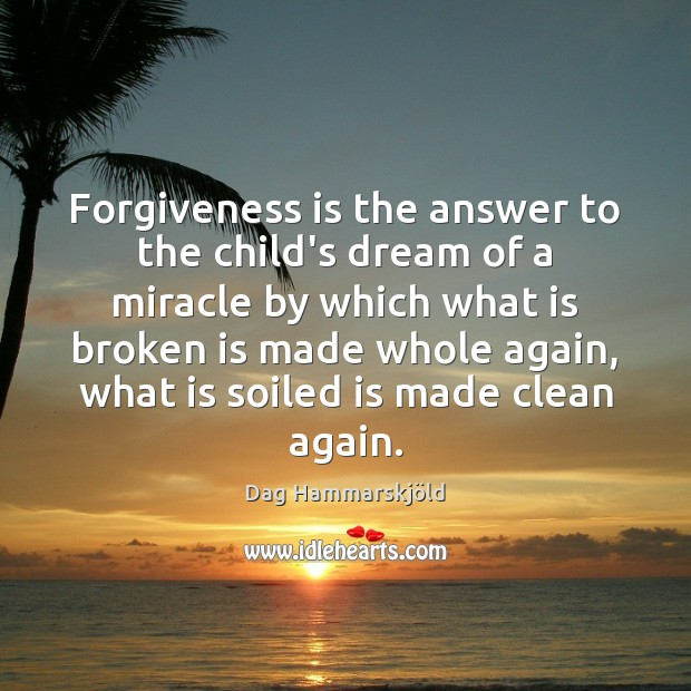 Image, Forgiveness is the answer to the child's dream of a miracle by