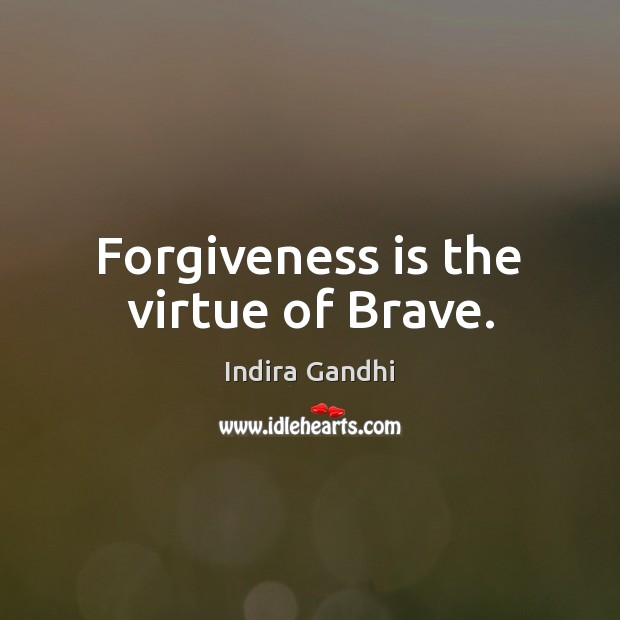 Forgiveness is the virtue of Brave. Image