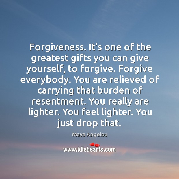 Image, Forgiveness. It's one of the greatest gifts you can give yourself, to