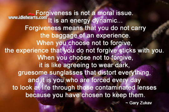 Image, Forgiveness is not a moral issue.