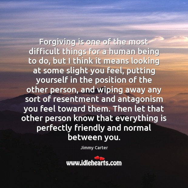 Image, Forgiving is one of the most difficult things for a human being