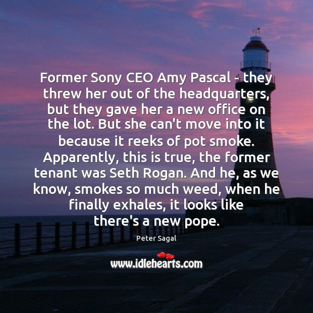 Former Sony CEO Amy Pascal – they threw her out of the Image