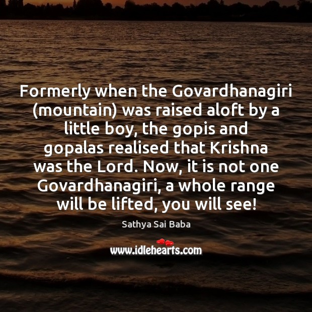 Formerly when the Govardhanagiri (mountain) was raised aloft by a little boy, Image