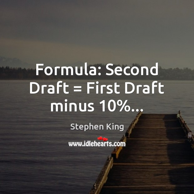 Formula: Second Draft = First Draft minus 10%… Image