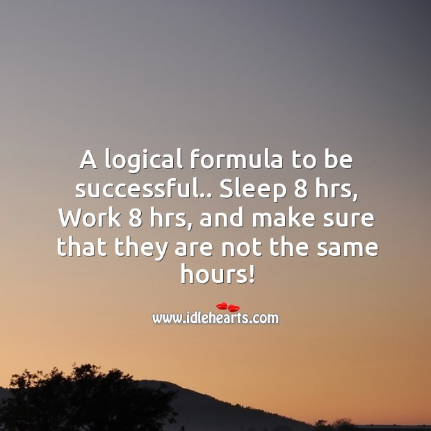 Formula to be successful. Image