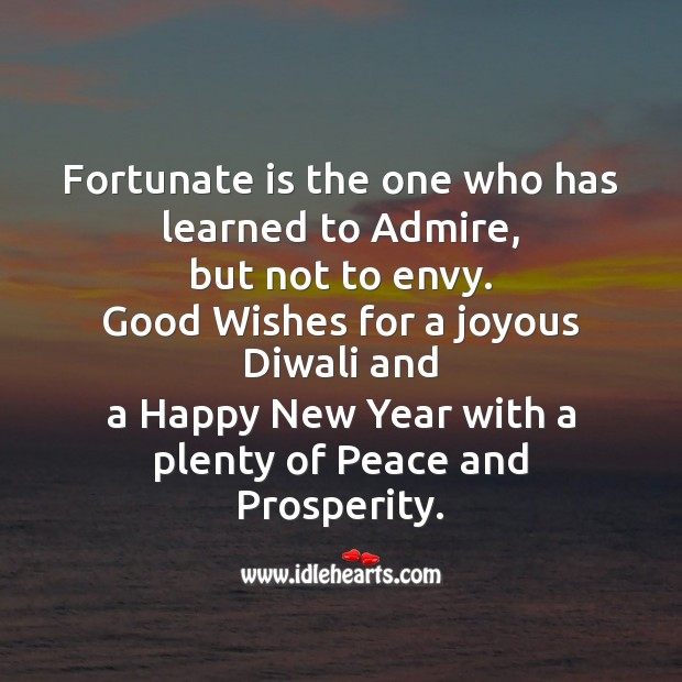 Fortunate is the one who has learned to admire Diwali Messages Image