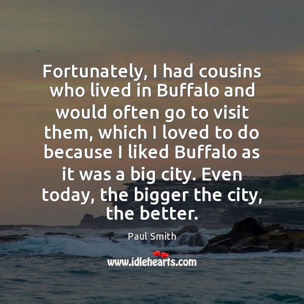 Fortunately, I had cousins who lived in Buffalo and would often go Image