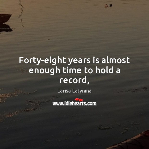 Forty-eight years is almost enough time to hold a record, Image