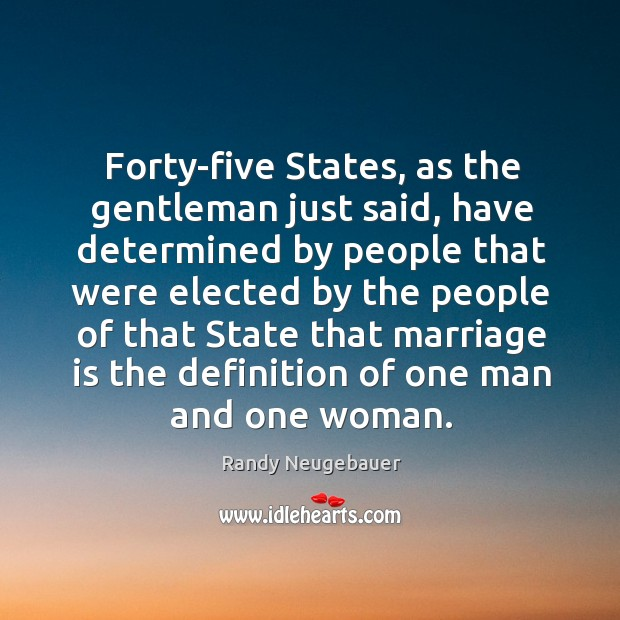 Forty-five states, as the gentleman just said Image