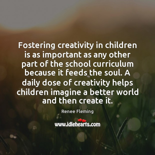 Fostering creativity in children is as important as any other part of Image
