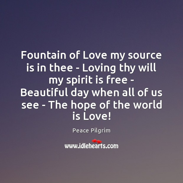 Image, Fountain of Love my source is in thee – Loving thy will