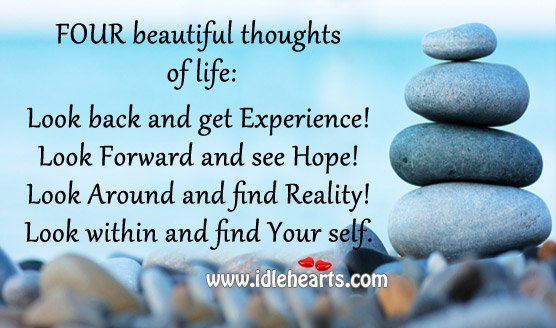 Four beautiful thoughts of life Reality Quotes Image