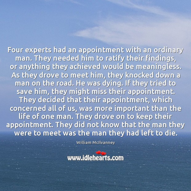 Image, Four experts had an appointment with an ordinary man. They needed him