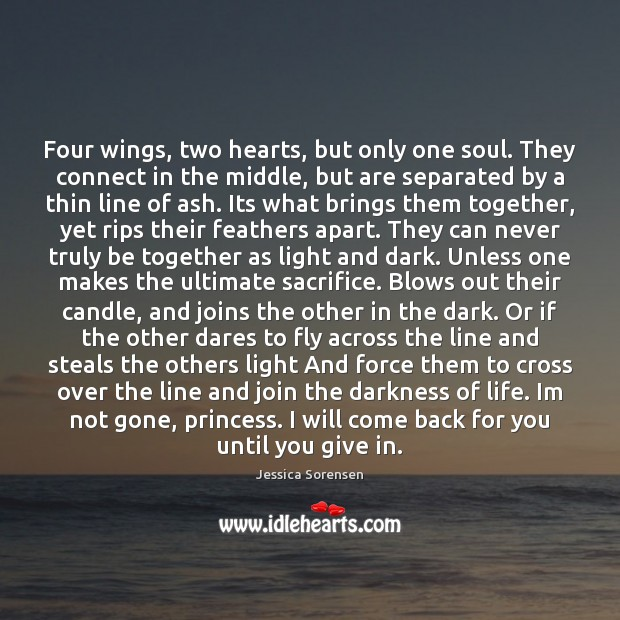 Four wings, two hearts, but only one soul. They connect in the Jessica Sorensen Picture Quote