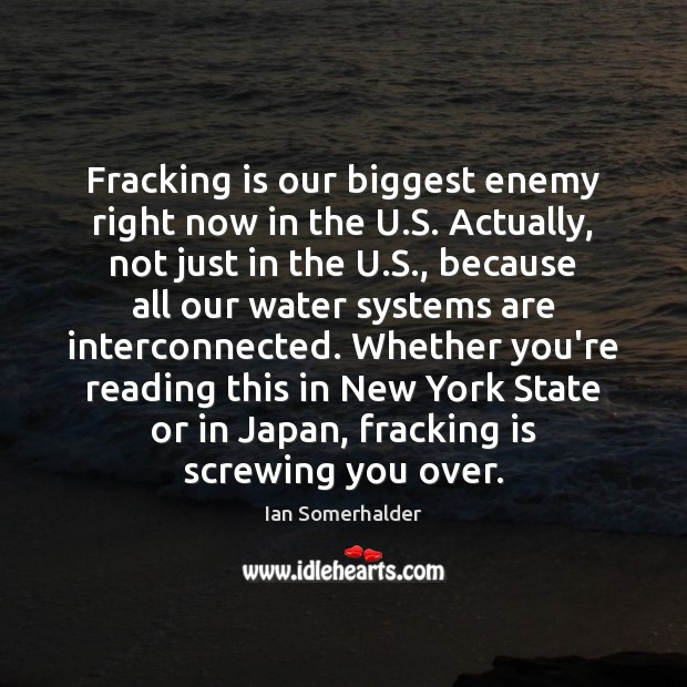 Fracking is our biggest enemy right now in the U.S. Actually, Image