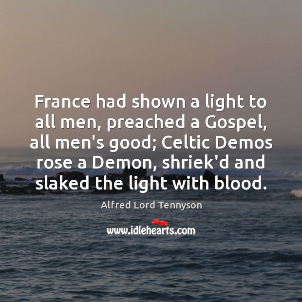 France had shown a light to all men, preached a Gospel, all Image