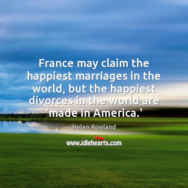 Image, France may claim the happiest marriages in the world, but the happiest