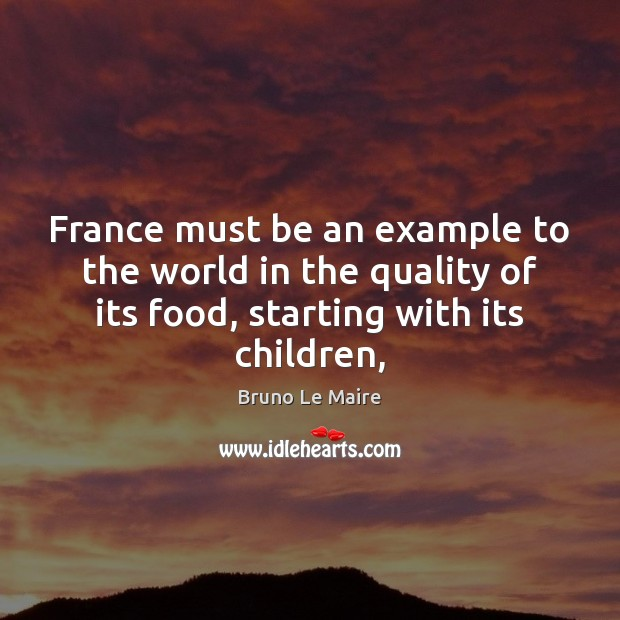 Image, France must be an example to the world in the quality of