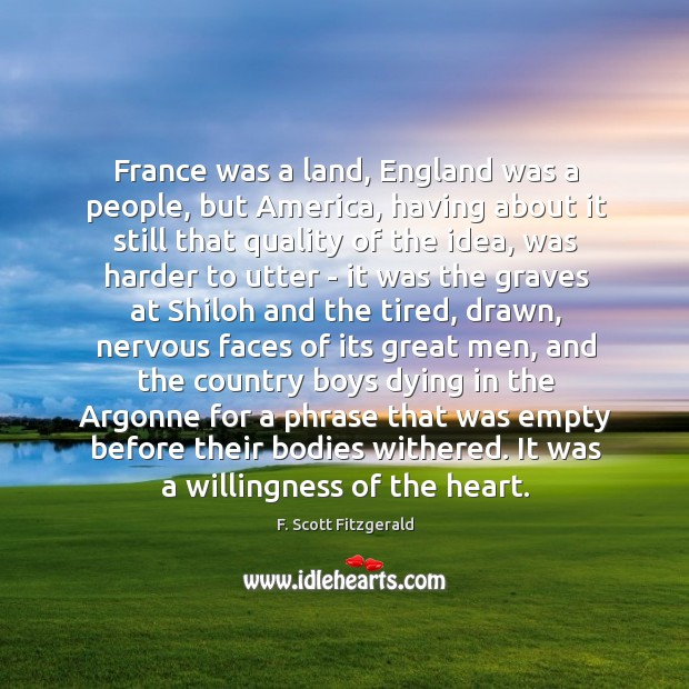 Image, France was a land, England was a people, but America, having about