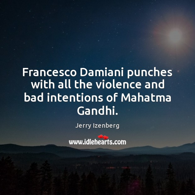Francesco Damiani punches with all the violence and bad intentions of Mahatma Gandhi. Image