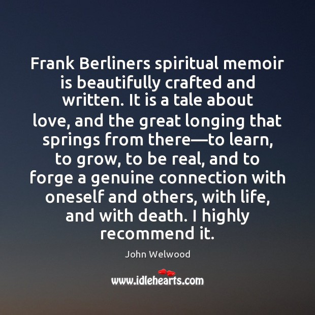 Image, Frank Berliners spiritual memoir is beautifully crafted and written. It is a