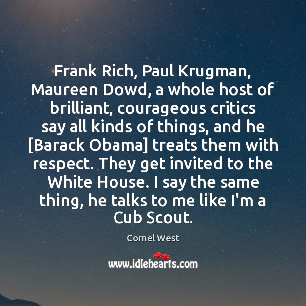 Image, Frank Rich, Paul Krugman, Maureen Dowd, a whole host of brilliant, courageous