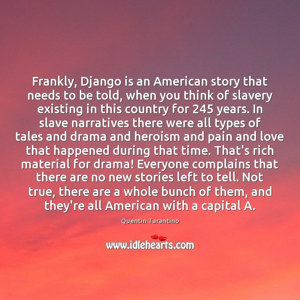 Frankly, Django is an American story that needs to be told, when Image