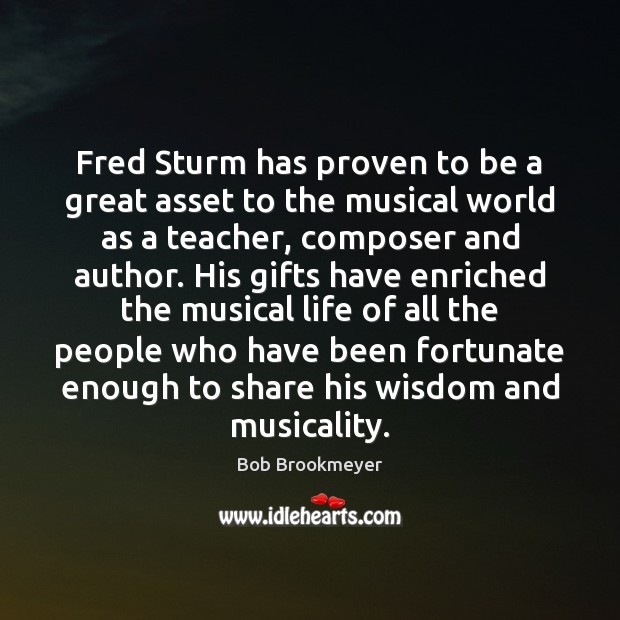 Image, Fred Sturm has proven to be a great asset to the musical