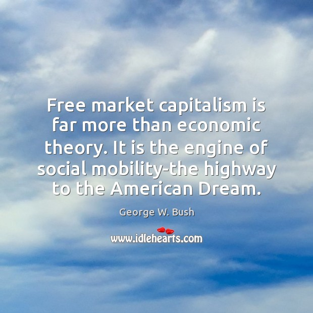 the engine of capitalism The origin of socialism socialism literally sprang from observing the success of capitalism, while believing that conditions for workers could be improved if the control of production were moved from capitalists to the state a top-down control system, such as that used in large business, was the model for socialist society yet the true engine of.