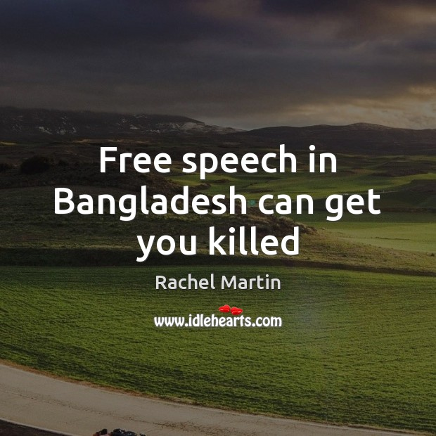 Image, Free speech in Bangladesh can get you killed