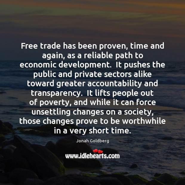 Free trade has been proven, time and again, as a reliable path Image