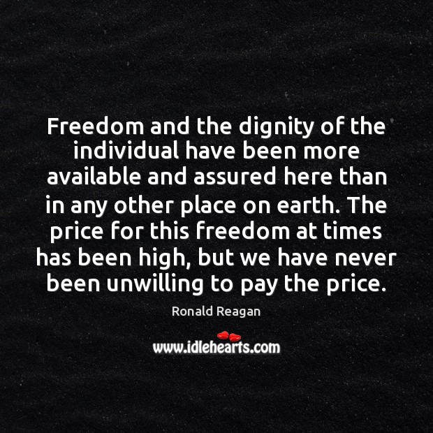 Image, Freedom and the dignity of the individual have been more available and