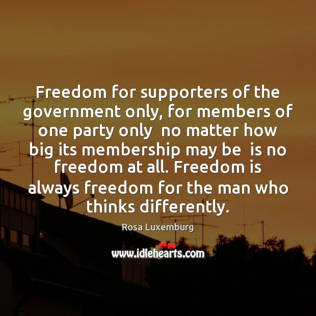 Image, Freedom for supporters of the government only, for members of one party