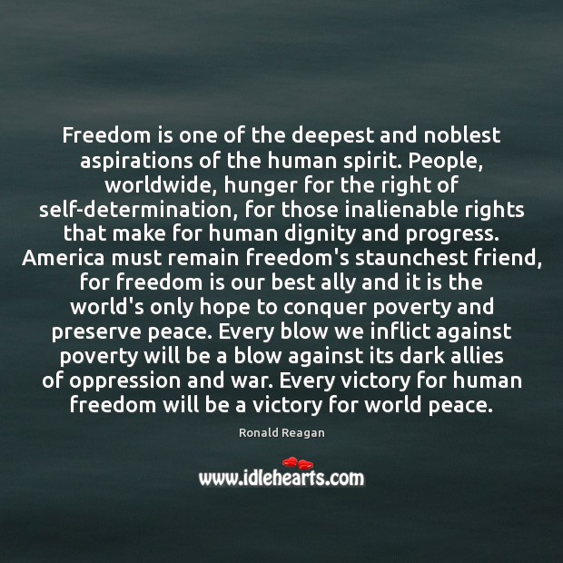 Freedom is one of the deepest and noblest aspirations of the human Image