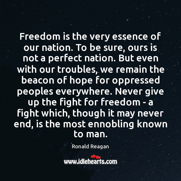 Image, Freedom is the very essence of our nation. To be sure, ours