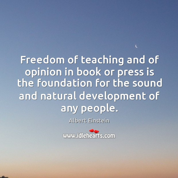 Image, Freedom of teaching and of opinion in book or press is the