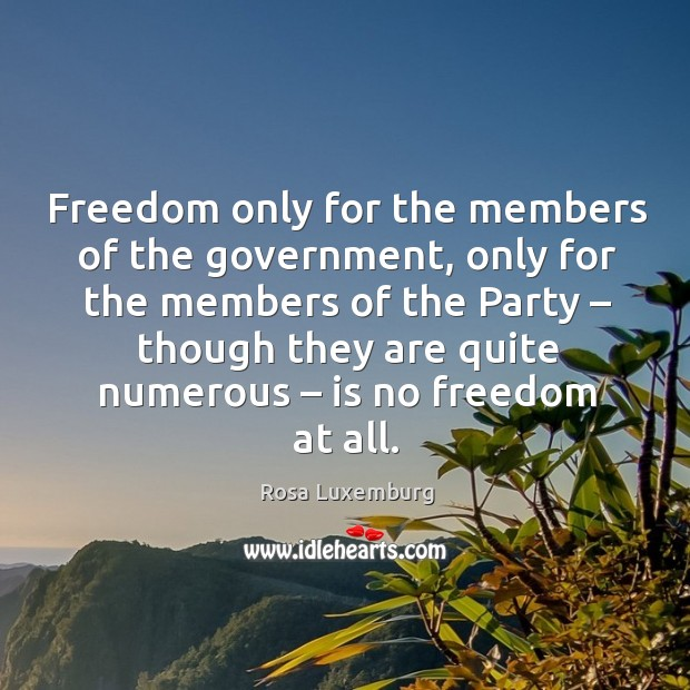 Image, Freedom only for the members of the government