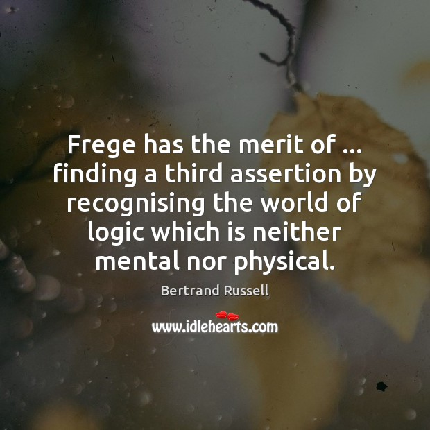 Frege has the merit of … finding a third assertion by recognising the Image