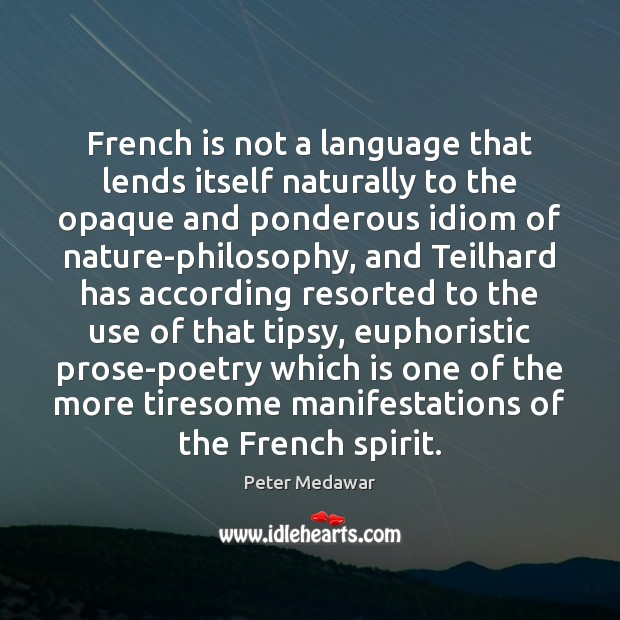 French is not a language that lends itself naturally to the opaque Image