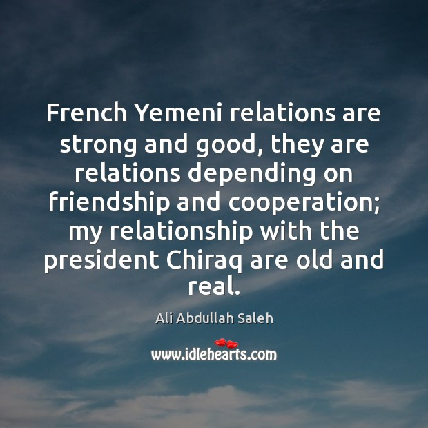 Image, French Yemeni relations are strong and good, they are relations depending on