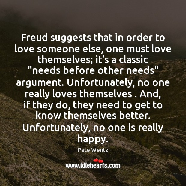 Freud suggests that in order to love someone else, one must love Image