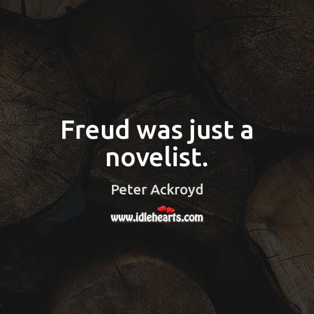 Freud was just a novelist. Image