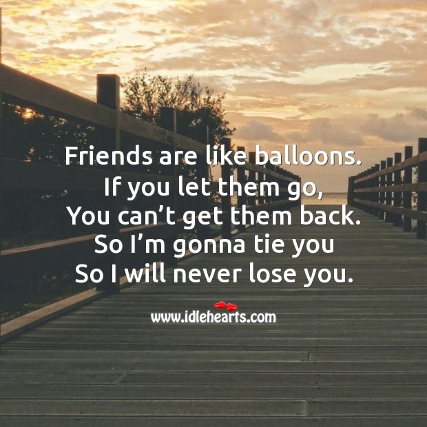 Friends are like balloons. Friendship Day Messages Image